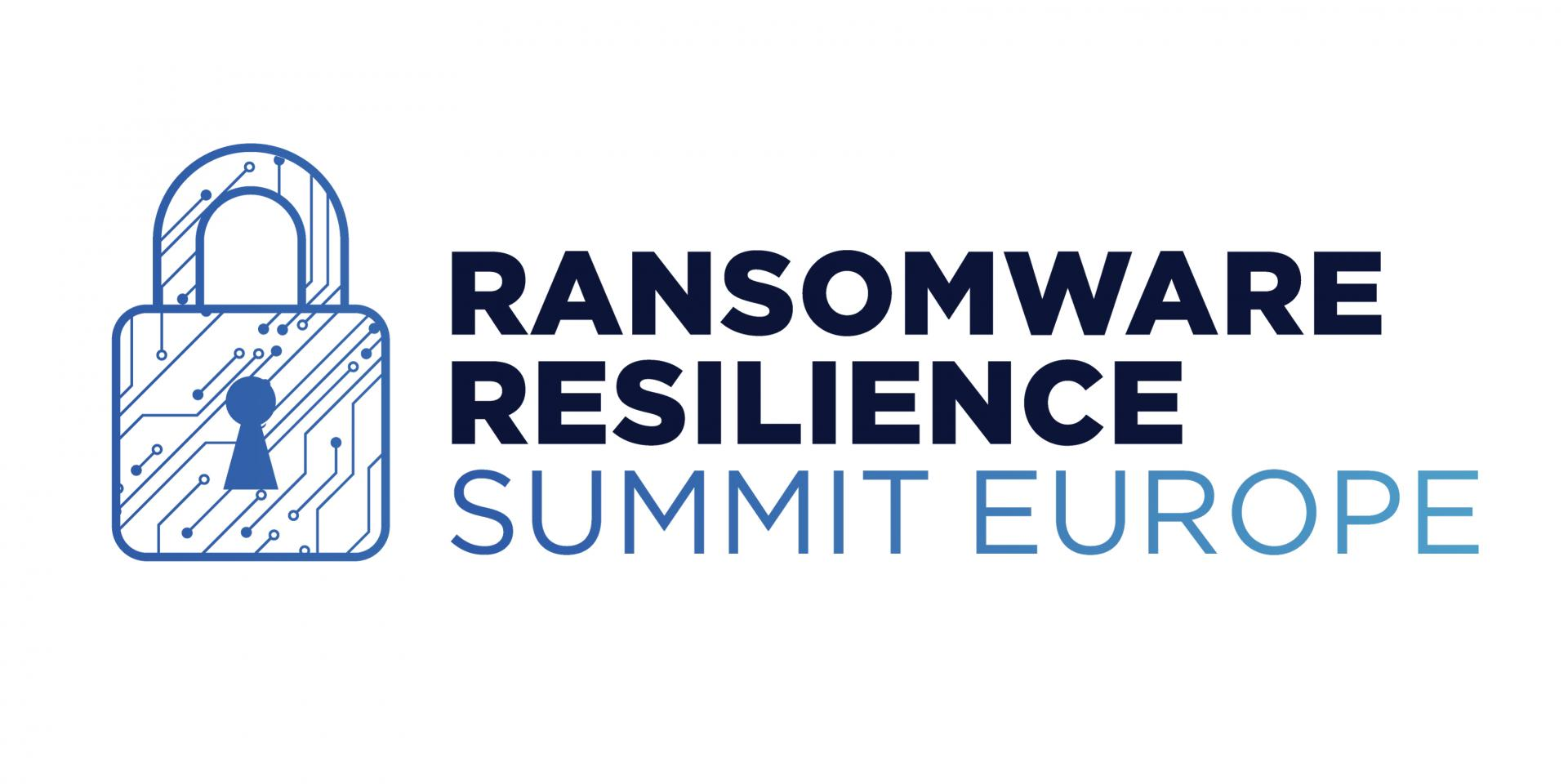 Ransomware Resilience Summit Europe